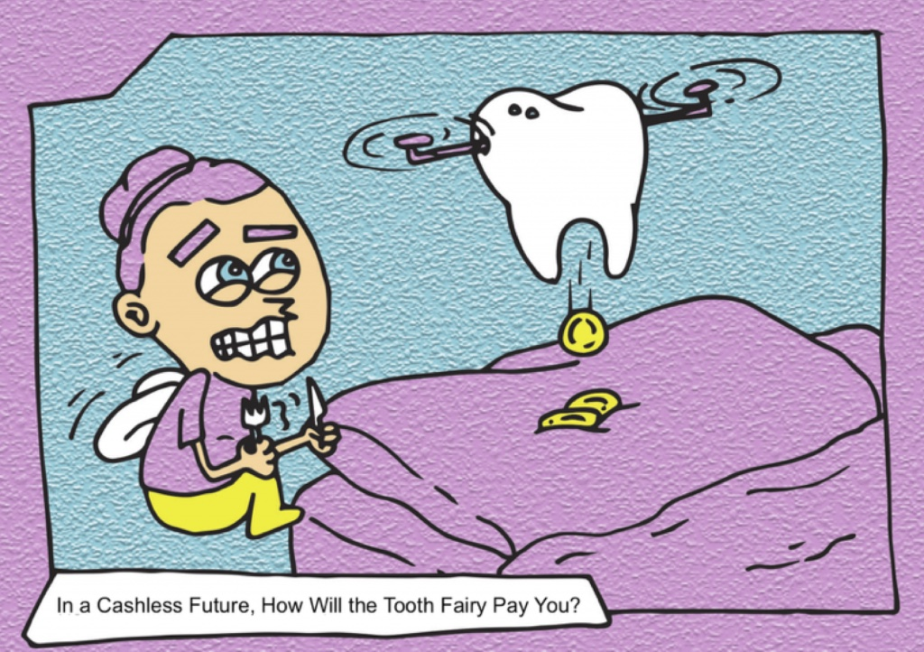 MoneyLab #7 workshop: 'How Will the Tooth Fairy Pay You on Planet Cashless?''